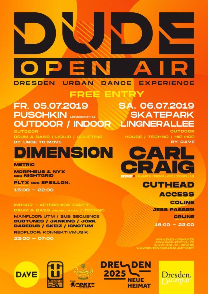DUDE Open-Air 2019. 5. und 6. Juli in Dresden mit Carl Crai , Dimension und vielen anderen. Free Entry